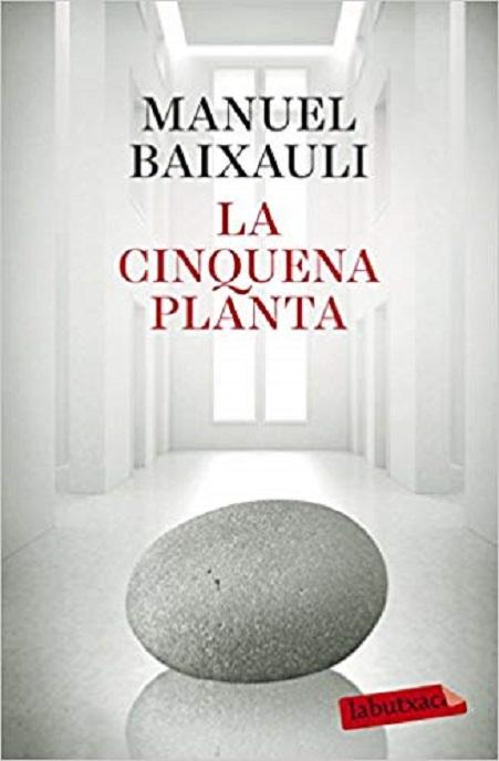 Portada de la novel·la «La cinquena planta», de Manuel Baixauli