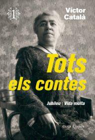 """Portada de """"Tots els contes"""", de Víctor Català, Vol. 1"""