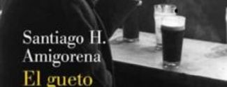 Portada de la novel·la «El gueto interior», de Santiago H. Amigorena